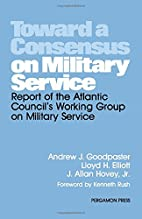Toward a consensus on military service :…