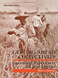 Hirschman, Albert O.: Getting Ahead Collectively: Grassroots Experiences in Latin America