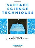 Walls, J.M.: Surface Science Techniques