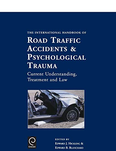 international-handbook-of-road-traffic-accidents-and-psychological-trauma-current-understanding-treatment-and-law