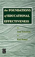 The foundations of educational effectiveness…