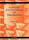 Asher, R.E.: Concise Encyclopedia of Pragmatics