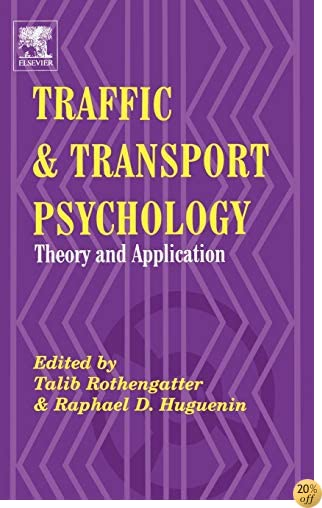 Traffic and Transport Psychology: Proceedings of the ICTTP 2000