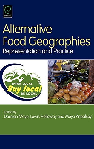 alternative-food-geographies-representation-and-practice