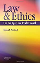 Law and Ethics for the Eye Care…