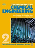 Chemical Engineering Volume 2 (Chemical…