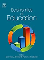 ECONOMICS OF EDUCATION by Dominic J. Brewer