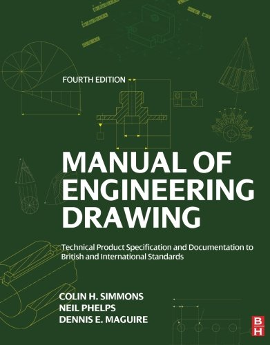 manual-of-engineering-drawing-fourth-edition-technical-product-specification-and-documentation-to-british-and-international-standards