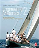 Jones, D R H: Engineering Materials 2, Fourth Edition: An Introduction to Microstructures and Processing (International Series on Materials Science and Technology)