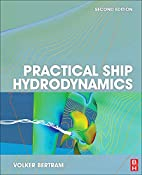 Practical Ship Hydrodynamics, Second Edition…