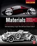 Ashby, Michael F.: Materials, Third Edition: engineering, science, processing and design; North American Edition