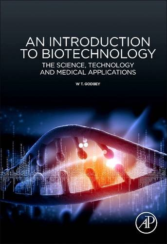 an-introduction-to-biotechnology-the-science-technology-and-medical-applications
