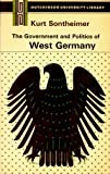 Sontheimer, Kurt: The Government and Politics of West Germany