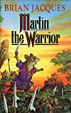 Jacques, Brian: Martin the Warrior - SIGNED
