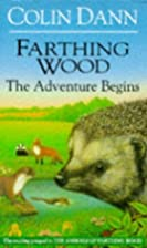 Farthing Wood: The Adventure Begins (Red Fox…