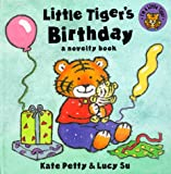 Petty, Kate: Little Tiger's Birthday