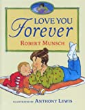 Munsch, Robert: Love You Forever