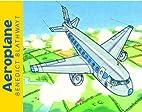 Aeroplane by Benedict Blathwayt