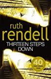 Rendell, Ruth: 13 Steps Down