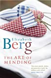 Berg, Elizabeth: The Art Of Mending
