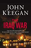 Keegan, John: The Iraq War