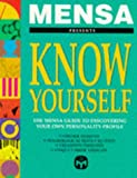 ROBERT ALLEN: Mensa Know Yourself: Mensa Guide to Discovering Your Own Personality Profile (Mensa)