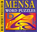 Word Pocket Puzzles (Mini Mensa Mindbenders)…
