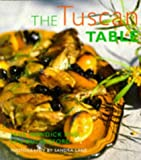 Newdick, Jane: The Tuscan Table