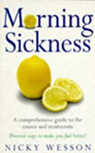 Morning Sickness: A Comprehensive Guide to…