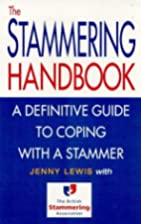 The Stammering Handbook: A definitive guide…