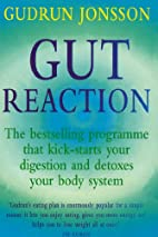 Gut Reaction: A Revolutionary Programme That…