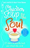 Canfield, Jack L.: Chicken Soup for the Soul: Stories That Restore Your Faith in Human Nature