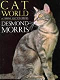MORRIS: CAT WORLD/FELINE ENCYCLOPEDIA