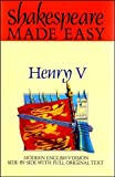 Shakespeare, William: Henry V: Shakespeare Made Easy