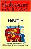Shakespeare, William: Henry V: Shakespeare Made Easy