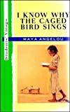 Angelou, Maya: I Know Why the Caged Bird Sings (Student's Virago)