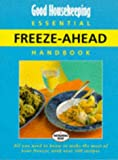 Good Housekeeping Institute: Good Housekeeping Essential Freeze-ahead Handbook