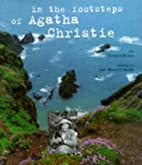 In the Footsteps of Agatha Christie by…