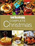 Good Housekeeping Institute: Good Housekeeping Christmas: Everything You Need for a Perfect Festive Season (Good Housekeeping Cookery Club)