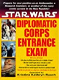 Rusch, Kristine Kathryn: Star Wars: Diplomatic Corps Entrance Exam