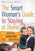 The Smart Woman's Guide to Staying at Home…