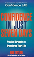Confidence in Just Seven Days by Ros Taylor