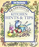 Good Housekeeping Institute: Good Housekeeping Traditional Kitchen Hints and Tips (Good Housekeeping Cookery Club)