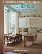 The House & Garden Book Of Kitchens & Dining…