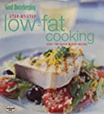 Good Housekeeping Institute: Good Housekeeping Step-by-step Low Fat Cooking (Step-by-step essentials)