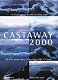 McCrum, Mark: Castaway 2000: The Full, Inside Story of the Major BBC TV Series