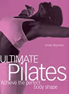 Ultimate Pilates (Fitness Books from the…