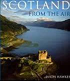 Hawkes, Jason: Scotland from the Air