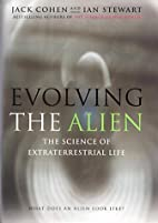 Evolving the Alien: The Science of…