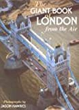 Hawkes, Jason: The Giant Book of London from the Air